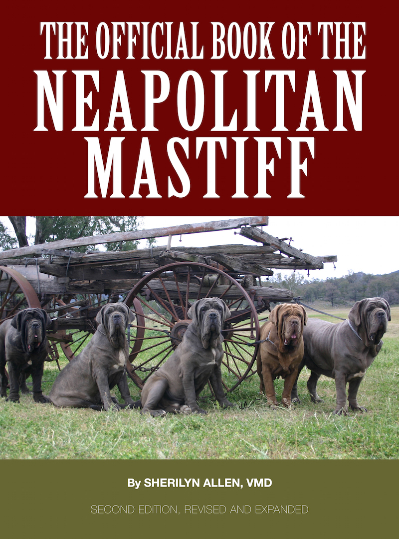 The Official Book of the Neapolitan Mastiff by Sherilyn Allen, newly revised in 2016.
